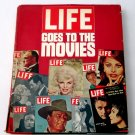 Life Goes To The Movies - Hollywood Nostalgia From Life Magazine