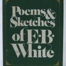 Poems & Sketches of E. B. White - By E. B. White