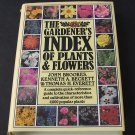 The Gardener's Index of Plants & Flowers - By John Brookes