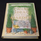 Good Ideas for Your Garden - By Reader's Digest