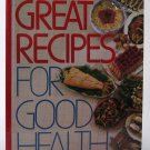 Great Recipes For Good Health - By Reader's Digest