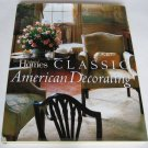 Colonial Homes Classic American Decorating - By Rosemary G. Rennicke