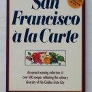 San Francisco à la Carte - By the Junior League of San Francisco