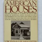A Field Guide to American Houses - By Virginia and Lee McAlester