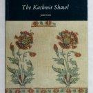 The Kashmir Shawl - By John Irwin - Victoria and Albert Museum, London