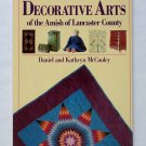 Decorative Arts of the Amish of Lancaster County - By Daniel and Kathryn McCauley