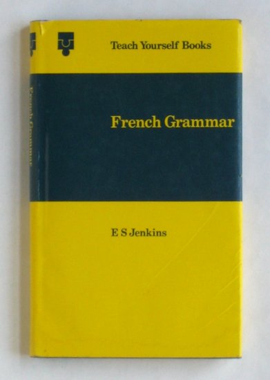 french grammar teach yourself books by e s jenkins. Black Bedroom Furniture Sets. Home Design Ideas
