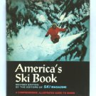 America's Ski Book - By the Editors of Ski Magazine - Comprehensive Illustrated Guide to Skiing