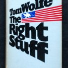 The Right Stuff - By Tom Wolfe - A Wild Ride Through the History of the Early US Space Race