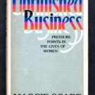 Unfinished Business: Pressure Points in the Lives of Women - By Maggie Scarf - Best-Seller
