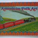 American Folk Art from H. W. Hemphill Jr. Collection - 1976 Bicentennial Exhibit - In Japanese