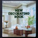 Better Homes and Gardens New Decorating Book - Top-Selling Design Title for 50 Years