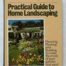 Reader's Digest Practical Guide to Home Landscaping - Popular DIY Title - 2000 Illustrations