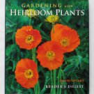 Gardening With Heirloom Plants - By David Stuart