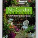 Reader's Digest The No-Garden Gardener - By Jane Courtier - Gardening in Small Spaces