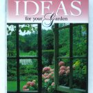 Reader's Digest Ideas for Your Garden - Illustrated Reference for Making the Most of Your Landscape