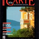 A La Carte The Restaurant Magazine - March 1996 - German Travel and Fine Dining Magazine