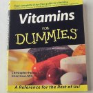 Vitamins for Dummies - By Christopher Hobbs and Elson Haas MD - Easy to Use Reference on Supplements