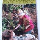 Fine Gardening Magazine - May June 1988 No. 1 - Premier Issue