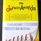 The Darwin Awards - By Wendy Northcutt - Humorous Look at Our Lack of Common Sense