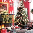 Traditional Home Magazine - Holiday 1997 Back Issue