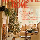 Traditional Home Magazine - Holiday 2007 Back Issue - Volume 18, Issue 8