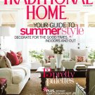 Traditional Home Magazine - June July 2010 Back Issue - Volume 21, Issue 4