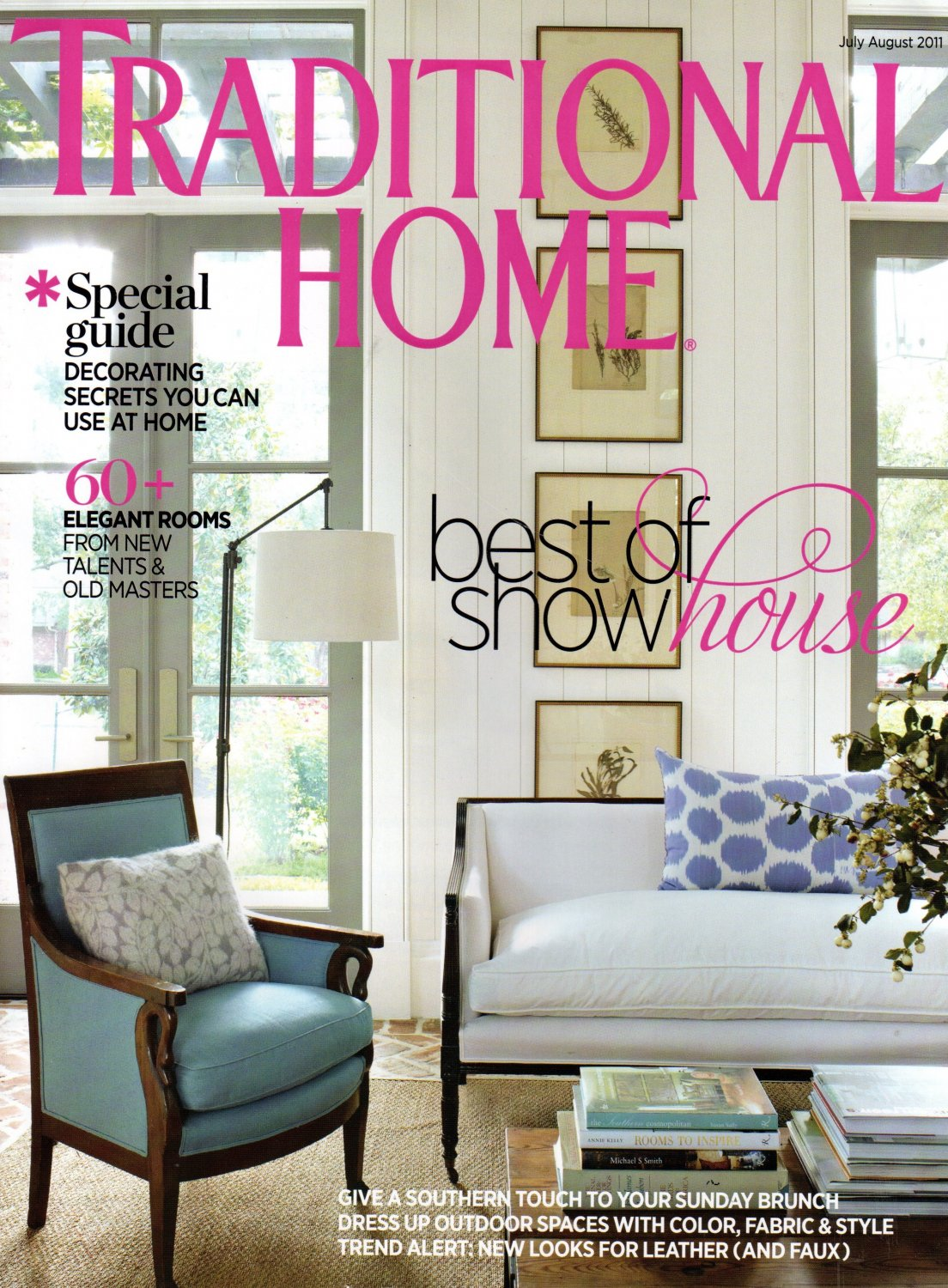 Traditional Home Magazine - July August 2011 Back Issue - Volume 22, Issue 5