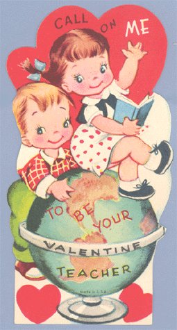 Vintage VALENTINE CARD Call On Me TEACHER Globe