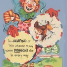 Vintage LARGE Valentines Day Card CLOWN Dog Jump Hoop DOGGONE NICE
