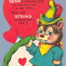 Vintage Valentine GREEN BEAN Why not STRING along with me?
